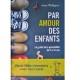 Par amour des enfants (Barnaboken på franska) - Par amour des enfants