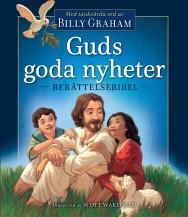 Guds goda nyheter - berättelsebibel