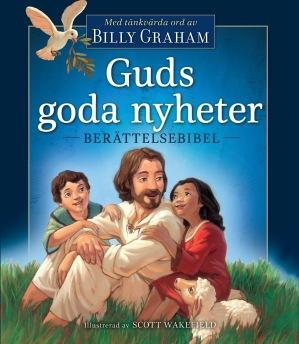 Guds goda nyheter - berättelsebibel -