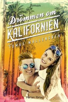 Drömmen om Kalifornien -