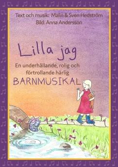 Musikalen om Lilla jag -