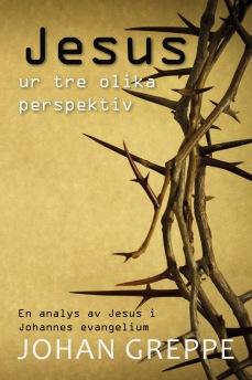 Jesus ur tre olika perspektiv -