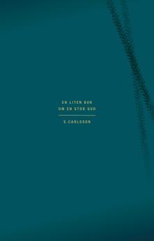 En liten bok om en stor Gud -