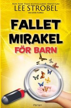 Fallet Mirakel för barn -