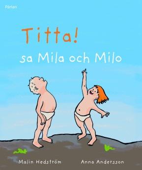 Titta! sa Mila och Milo -