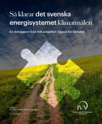 Så klarar det svenska energisystemet klimatmålen
