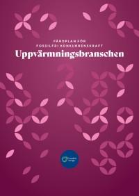 Fördplan för fossilfri konkurrenskraft - Uppvärmningsbranschen