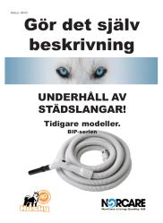 UNDERHÅLL SLANGAR ÄLDRE MODELLER