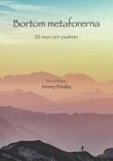 Bortom metaforerna - 20 visor och psalmer