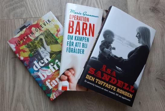 Tre läsvärda böcker om svårigheten med att få barn