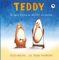 Teddy, en vänlig historia om identitet och vänskap