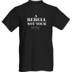 Rebell Tshirt not your baby - XXL