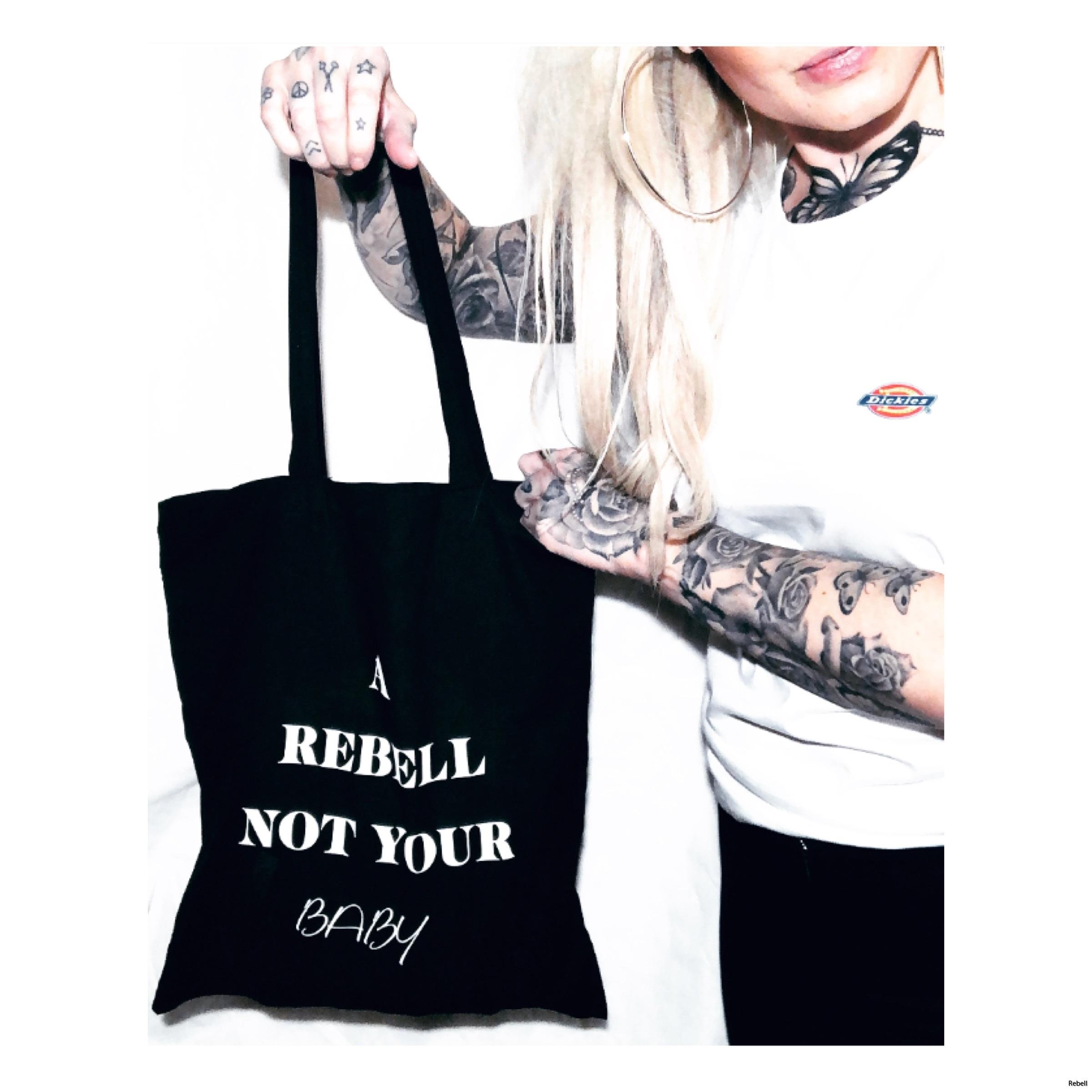 A rebell not your baby rebell slogan rebellclothes