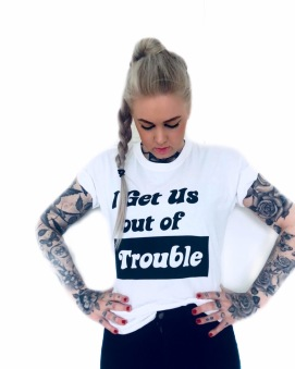 Rebell Tshirt i get us out of trouble unisex