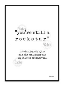 You're still a rockstar