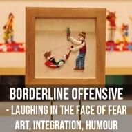 Borderline Offensive