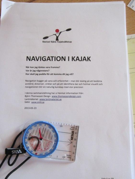 Navigera mera! Vi var 8 som hade anmält oss till navigeringskursen: Monika H, Berndt H, Lars M, Anita A, Lars A, Lisen L, Tina U och Maria D.
