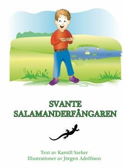 Svante salamanderfångaren - Svante salamanderfångaren