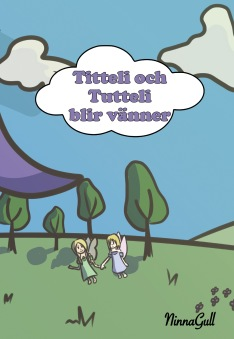 Titteli och Tutteli blir vänner - Titteli och Tutteli blir vänner