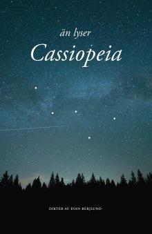 Än lyser Cassiopeia -