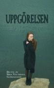 Uppgörelsen, av Nina Veetnisha  Gunnarsson