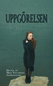 Uppgörelsen, av Nina Veetnisha  Gunnarsson -