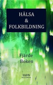 Hälsa och Folkbildning 4e boken