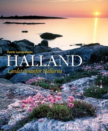 Halland - Landet innanför Hallarna -