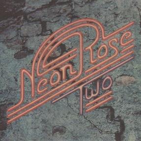 "Neon Rose ""2"""