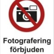 Förbudsskylt Fotografering förbjuden