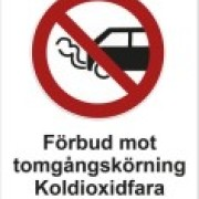 Förbudsskylt Förbud mot tomgångskörning