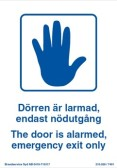 Skylt Dörren är larmad