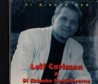 Leif Carlsson & Di skånske musiktörerna -