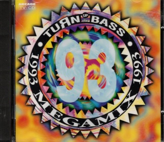 Turn up the bass megamix 1993 -