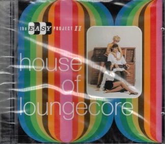House of loungecore -