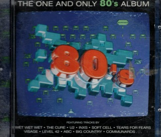 The One And Only 80s Album -