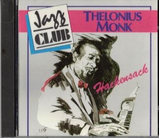 Thelonius Monk -