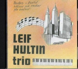 Leif Hultin Trio -