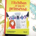 I Itchiban är jag en prinsessa