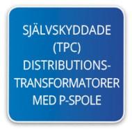 Självskyddade (TPC) ditributionstransformatorer med spole