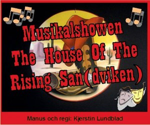 The House of the Rising San(dviken)