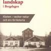 Industrilandskap i Bergslagen - Kloten - vacker natur och en rik historia, Nr 9, 36 sidor