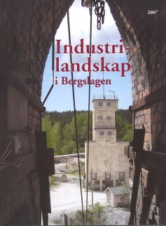 Industrilandskap i Bergslagen - Larsbo kalkbruk, 2007, 16 sidor