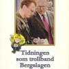 Böcker - Tidningen som trollband Bergslagen, 2015, 126 sidor, 21x30 cm