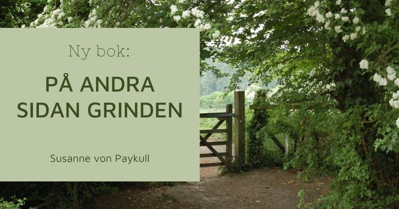 Ny bok av Susanne von Paykull: På andra sidan grinden