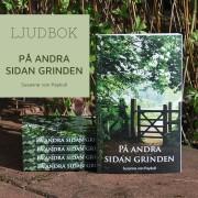 LJUDBOK: På andra sidan grinden av Susanne von Paykull