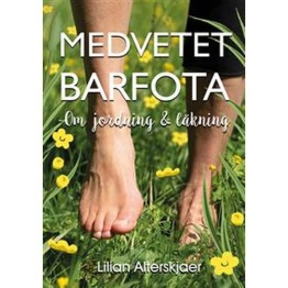 Medvetet Barfota - Medvetet Barfota