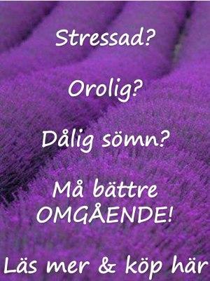Lavendel - erkänt lugnande doft mot stress och för bättre sömn
