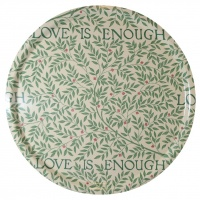 Rund bricka 46 William Morris - Love Is Enough