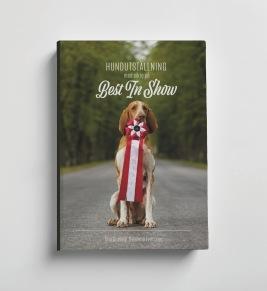 Hundutställning med sikte på Best in Show - Hundutställning med sikte på Best in Show